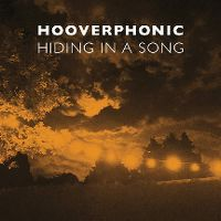Hiding in a song - hooverphonic