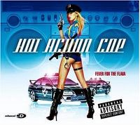 Cover Hot Action Cop - Fever For The Flava