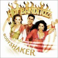 Cover Hot Banditoz - Bodyshaker