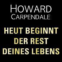 Cover Howard Carpendale - Heut beginnt der Rest Deines Lebens