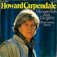Cover Howard Carpendale - Morgen früh wirst du geh'n