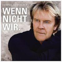 Cover Howard Carpendale - Wenn nicht wir.