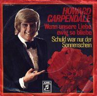 Cover Howard Carpendale - Wenn unsere Liebe ewig so bliebe