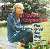 Cover Howard Carpendale - Wer kennt den Weg (Der Weg nach Santa Cruz)