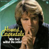 Cover Howard Carpendale - Wie frei willst du sein?