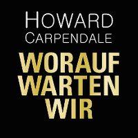 Cover Howard Carpendale - Worauf warten wir