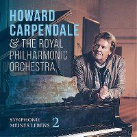 Cover Howard Carpendale & The Royal Philharmonic Orchestra - Symphonie meines Lebens 2
