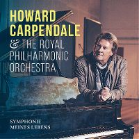 Cover Howard Carpendale & The Royal Philharmonic Orchestra - Symphonie meines Lebens