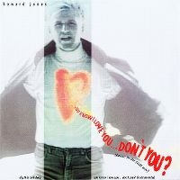 Cover Howard Jones - You Know I Love You... Don't You?