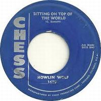 Cover Howlin' Wolf - Sittin' On Top Of The World