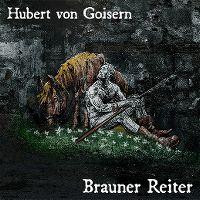 Cover Hubert von Goisern - Brauner Reiter (Zeichen an den Wänden)