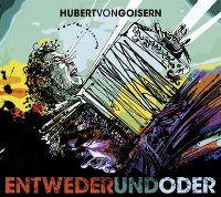 Cover Hubert von Goisern - EntwederUndOder