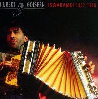 Cover Hubert von Goisern - Eswaramoi 1992-1998
