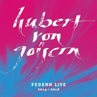 Cover Hubert von Goisern - Federn Live 2014-2016