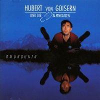 Cover Hubert von Goisern und die Alpinkatzen - Omunduntn
