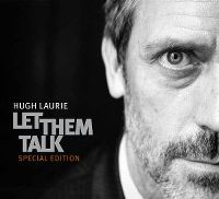 Cover Hugh Laurie - Let Them Talk