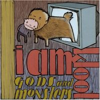 Cover I Am Kloot - Gods And Monsters