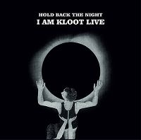 Cover I Am Kloot - Hold Back The Night - I Am Kloot Live