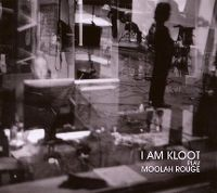 Cover I Am Kloot - I Am Kloot Play Moolah Rouge
