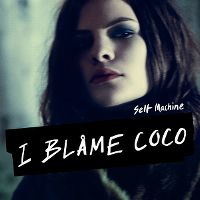 Cover I Blame Coco - Self Machine