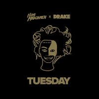 Cover I Love Makonnen feat. Drake - Tuesday