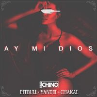 Cover IAmChino feat. Pitbull, Yandel & Chacal - Ay mi dios