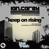 Cover Ian Carey feat. Michelle Shellers - Keep On Rising