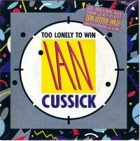 Cover Ian Cussick - Too Lonely To Win