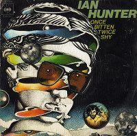 Cover Ian Hunter - Once Bitten Twice Shy