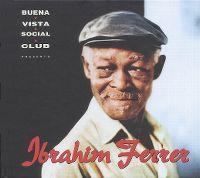 Cover Ibrahim Ferrer - Buena Vista Social Club Presents Ibrahim Ferrer