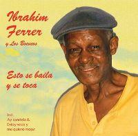 Cover Ibrahim Ferrer y Los Bocucos - Esto se baila y se toca