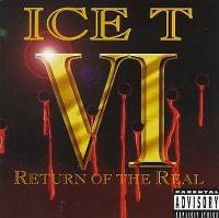 Cover Ice-T - VI - Return Of The Real