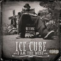 Cover Ice Cube - I Am The West