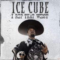 Cover Ice Cube - I Rep That West