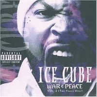 Cover Ice Cube - War & Peace Vol. 2 (The Peace Disc)