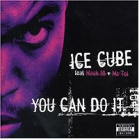 Cover Ice Cube feat. Mack 10 and Ms. Toi - You Can Do It
