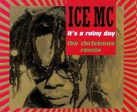 Cover Ice MC - It's A Rainy Day