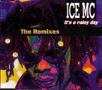 Cover Ice MC - It's A Rainy Day