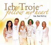 Cover Ich Troje feat. Real McCoy - Follow My Heart