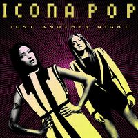 Cover Icona Pop - Just Another Night