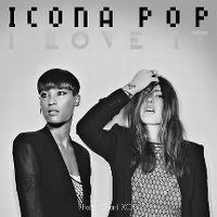 Cover Icona Pop feat. Charli XCX - I Love It