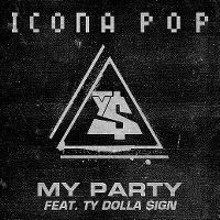 Cover Icona Pop feat. Ty Dolla $ign - It's My Party