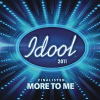 Cover Idool 2011 Finalisten - More To Me