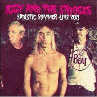 Cover Iggy And The Stooges - Sadistic Summer Live 2011