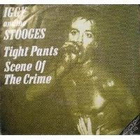 Cover Iggy And The Stooges - Tight Pants