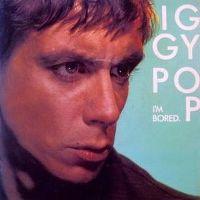 Cover Iggy Pop - I'm Bored