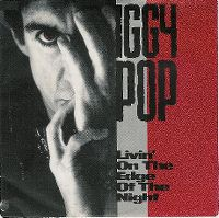 Cover Iggy Pop - Livin' On The Edge Of The Night