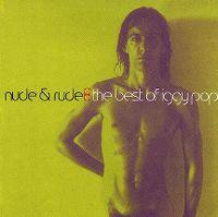 Cover Iggy Pop - Nude & Rude: The Best Of Iggy Pop