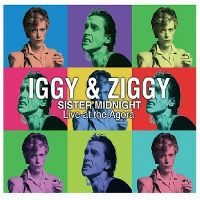 Cover Iggy & Ziggy - Sister Midnight - Live At The Agora