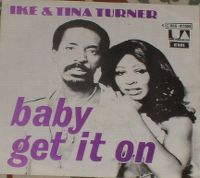Cover Ike & Tina Turner - Baby, Baby Get It On